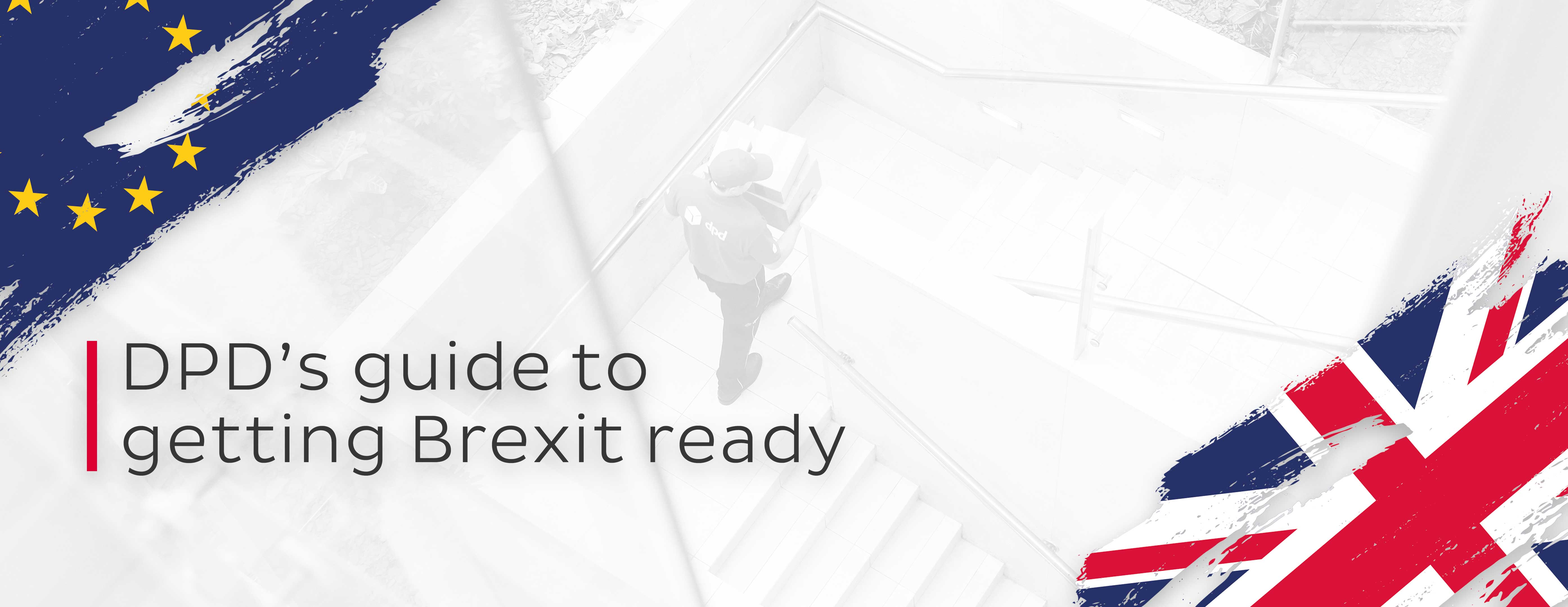 DPD's guide to getting Brexit ready